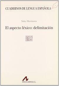 Aspecto lexico,el delimitacion (c cuadrado)