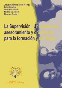 Supervison,la un sistema asesoramiento y orientacion
