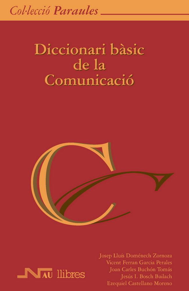 Diccionari basic de la comunicacio