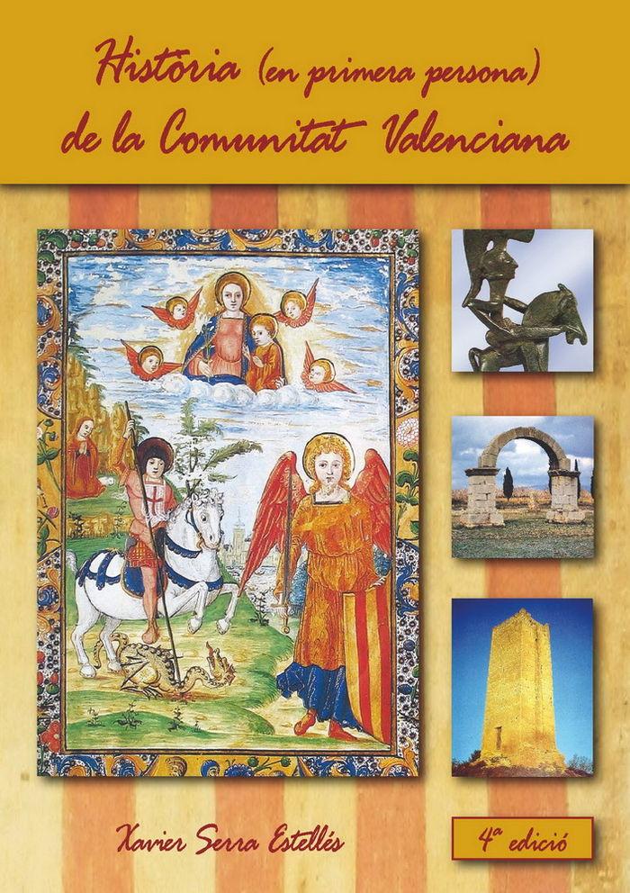 Historia (en primera persona) de la comunitat valenciana