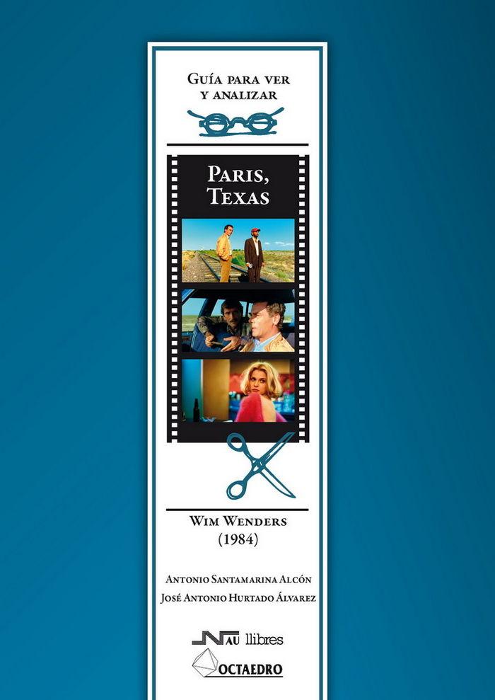 Guia para ver y analizar : paris, texas. wim wenders (1984)