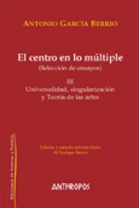 Centro en lo multiple,el iii