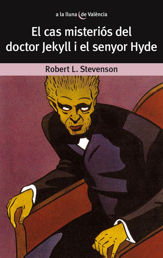 Cas misterios del dr. jekyll i el senyor hyde,el