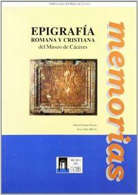 Epigrafia romana y cristiana del museo de caceres