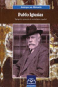 Pablo iglesias. tipografo, apostolo do socialismo español