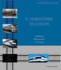 Ferrocarril en galicia,el