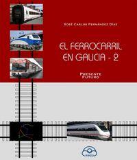 Ferrocarril en galicia 2,el
