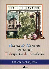 Diario de navarra (1903-1908) despertar del camaleon