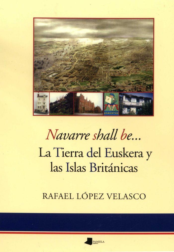 Navarre shall be... la tierra del euskera y las islas britan