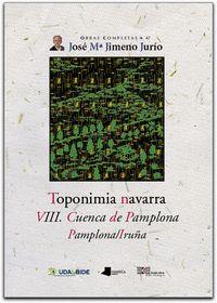 Toponimia navarra. viii. cuenca de pamplona. pamplona/iruña