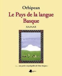 Orhipean. le pays de la langue basque