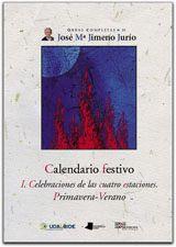 Calendario festivo. i. celebraciones de las cuatro estacione
