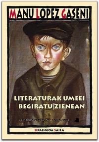 Literaturak umeei begiratu zienean