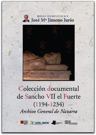 Coleccion documental de sancho vii el fuerte (1194-1234)