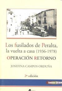 Fusilados de peralta, la vuelta a casa (1936-1978), los