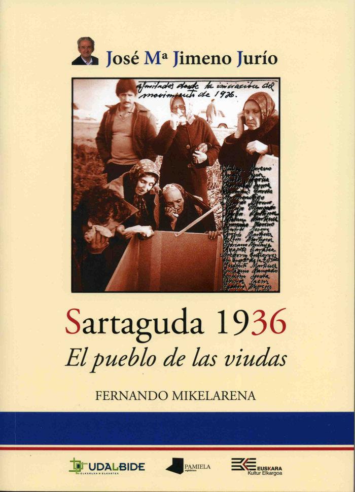 Sartaguda 1936. el pueblo de las viudas