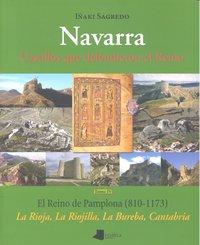 Navarra castillos que defendieron reino iv reino de pamplon