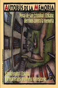 Penal de san cristobal ezkaba derribos contra la memoria