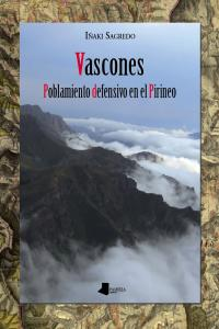 Vascones poblamiento defensivo en el pirineo