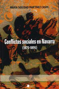 Conflictos sociales en navarra 1875-1895