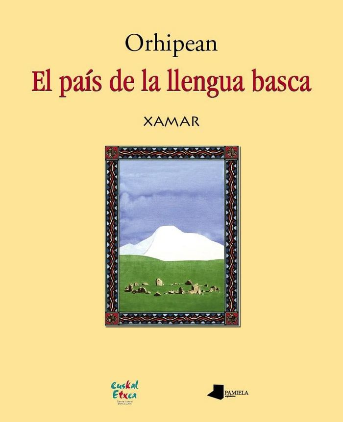 Orhipean. el pais de la llengua basca
