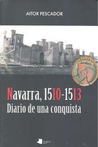 Navarra 1510-1513 diario de una conquista