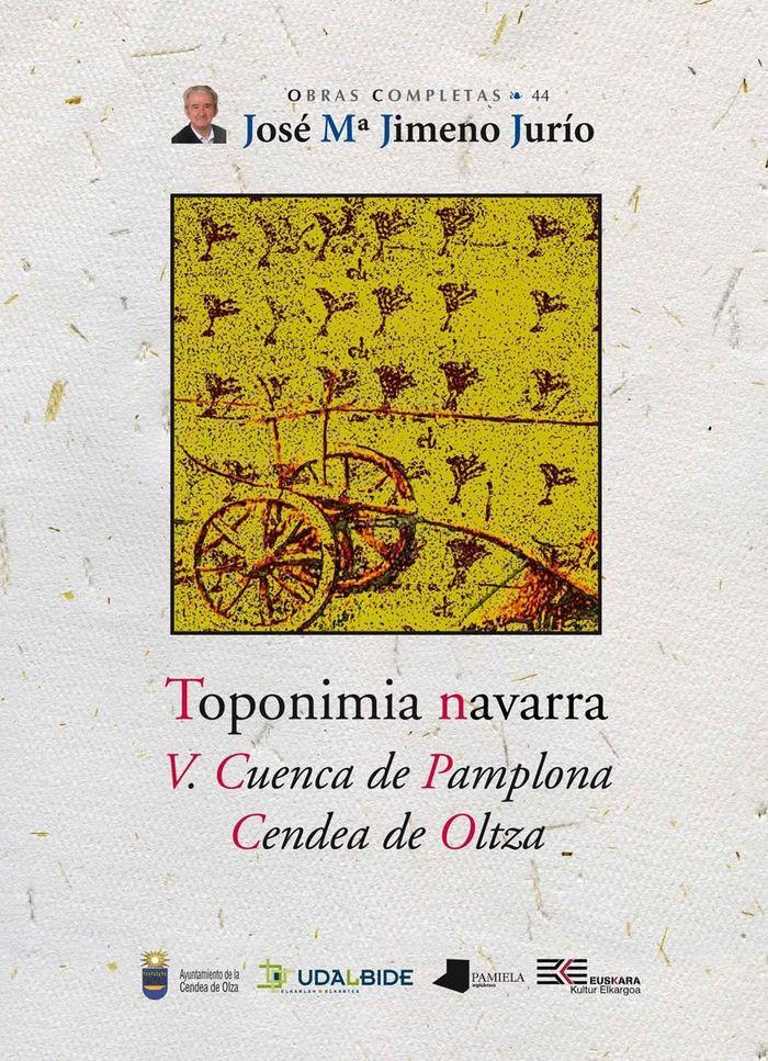 Toponimia navarra. v. cuenca de pamplona. cendea de oltza