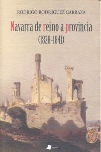 Navarra de reino a provincia 1828-1841