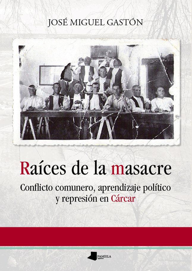 Raices de la masacre