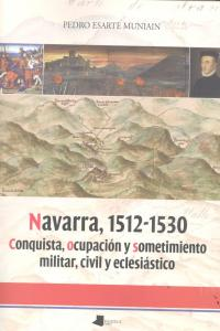 Navarra 1512-1530 conquista ocupacion sometimiento militar