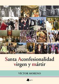 Santa aconfesionalidad virgen y martin
