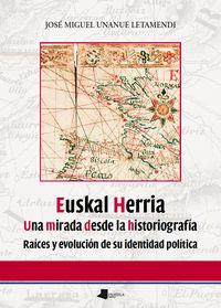 Euskal herria una mirada desde la historiografÍa