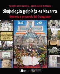 Simbologia golpista en navarra 1936 2014