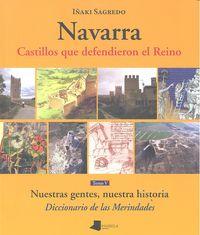 Navarra tomo v castillos que defendieron el reino