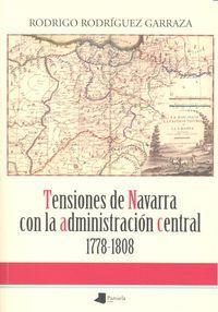 Tensiones de navarra con administracion central 1778-1808