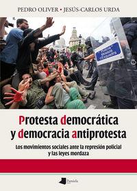 Protesta democratica y democracia antiprotesta