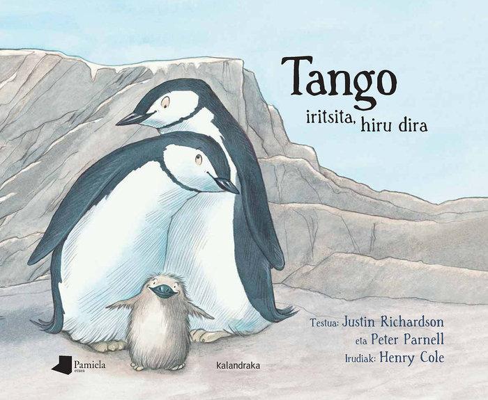 Tango iritsita, hiru dira