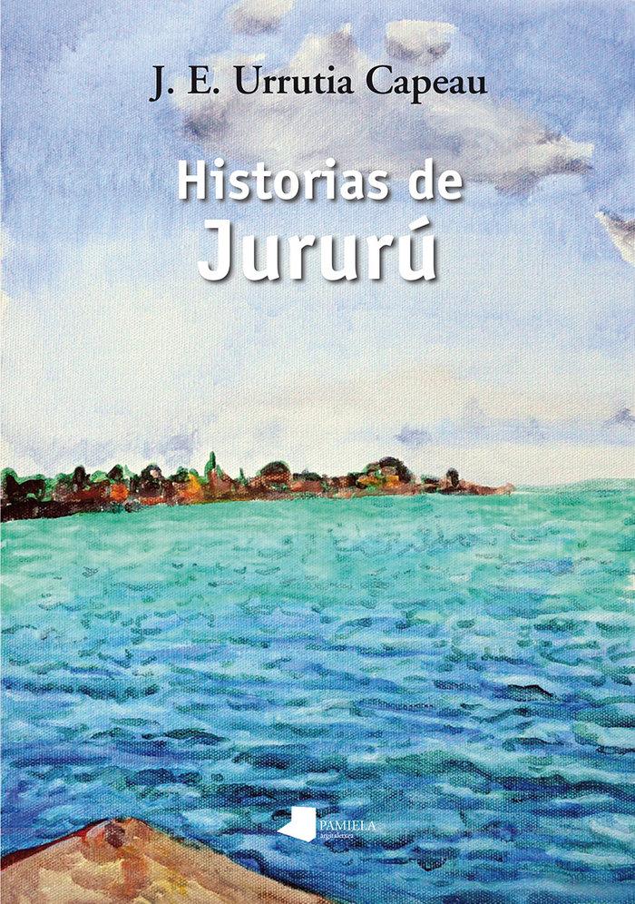 Historias de jururu