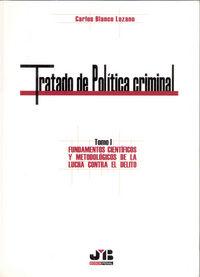 Tratado de politica criminal. tomo i