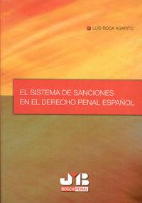 Sistema de sanciones en el derecho penal español.,el