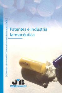 Patentes e industria farmaceutica.
