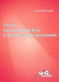 Hecho internacionalmente ilicito de las organizaciones inter