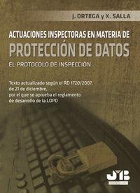Actuaciones inspectoras en materia de proteccion de datos.