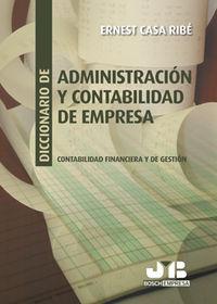 Diccionario de administracion y contabilidad de empresa.