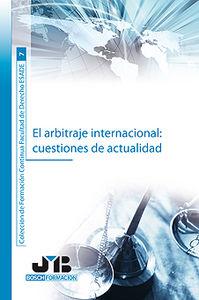 Arbitraje internacional : cuestiones de actualidad.,el
