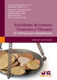 Actividades de derecho financiero y tributario.