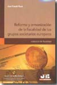 Reforma y armonizacion de la fiscalidad de los grupos societ