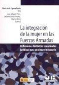 Integracion de la mujer en las fuerzas armadas.,la