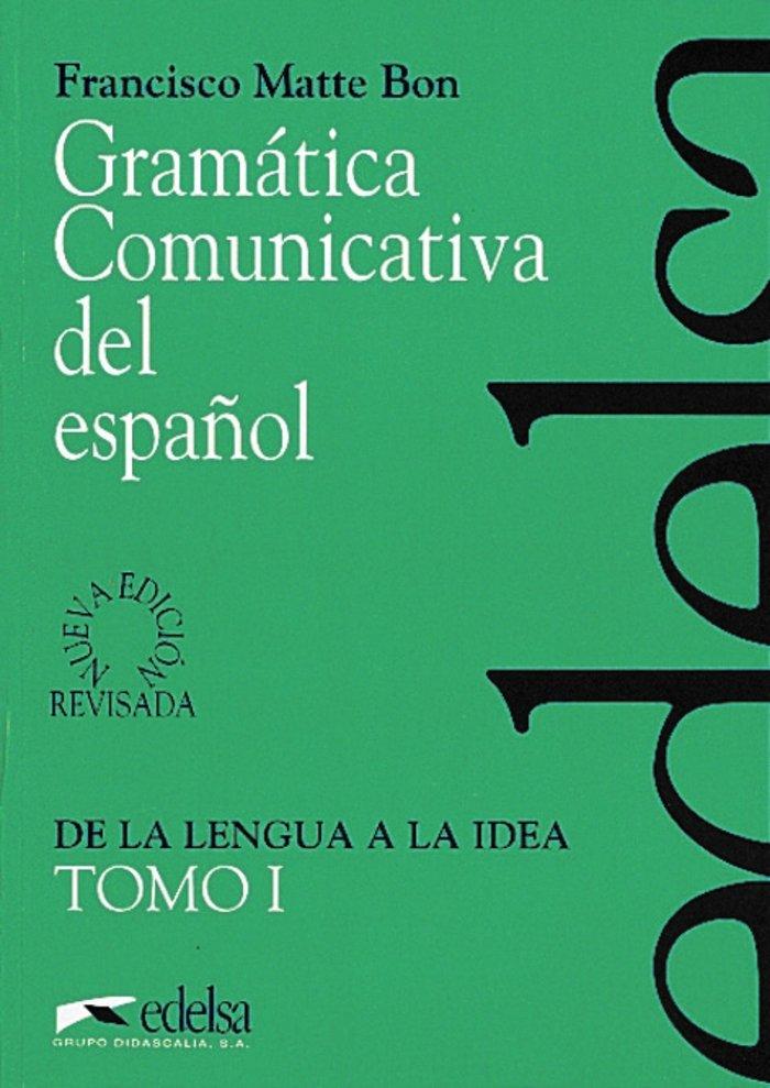 Gramatica comunicativa i español                  edeesp0eoi