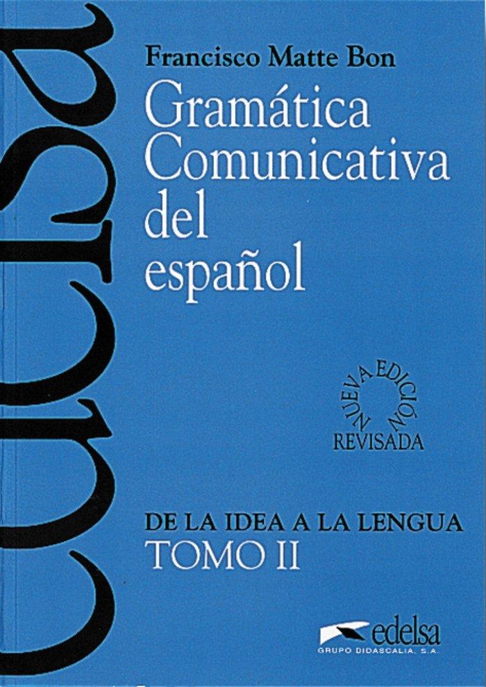 Gramatica comunicativa ii español                 edeesp0eoi